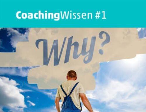 Warum eigentlich zum Coaching?